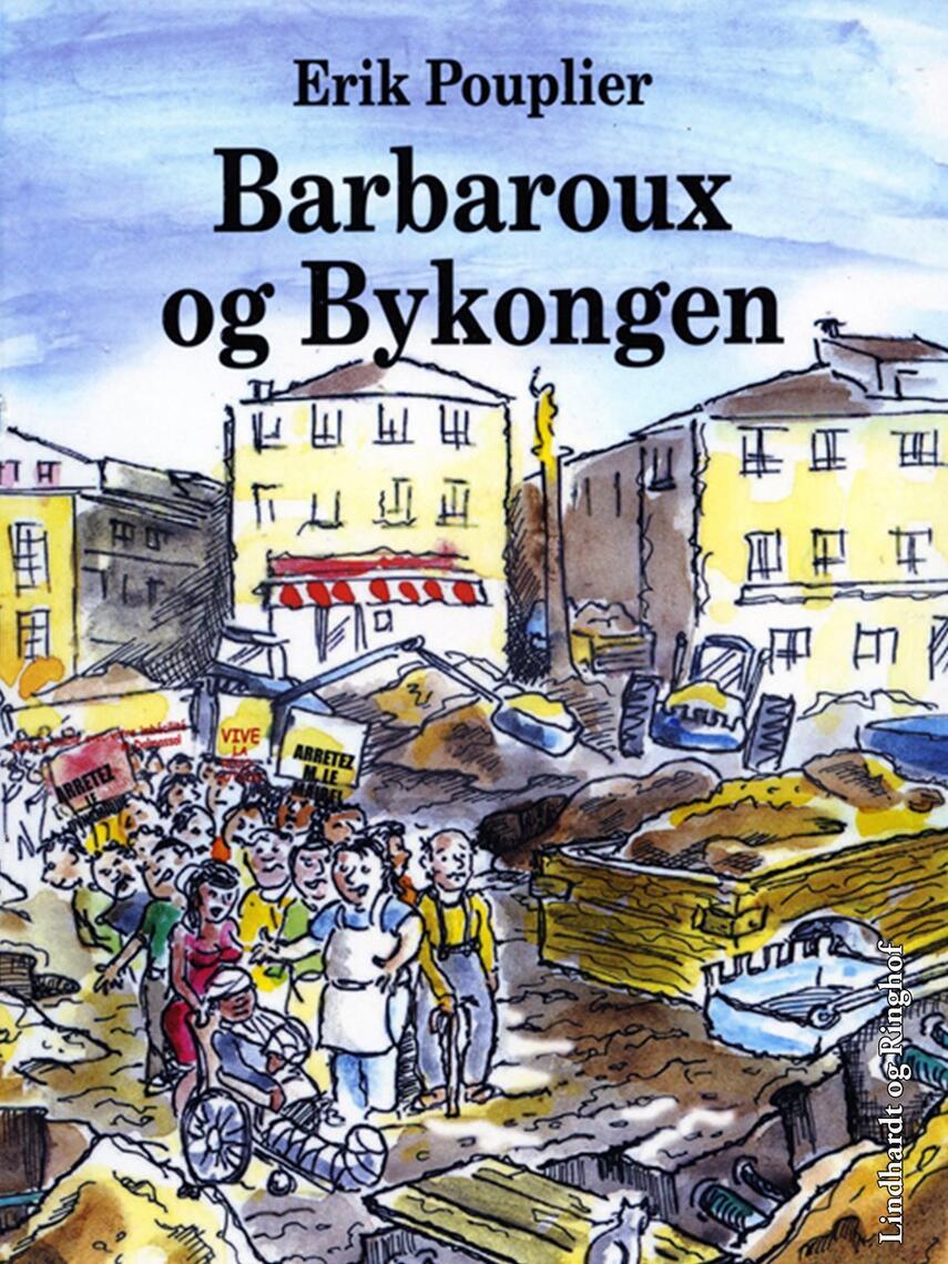 Erik Pouplier: Barbaroux og bykongen