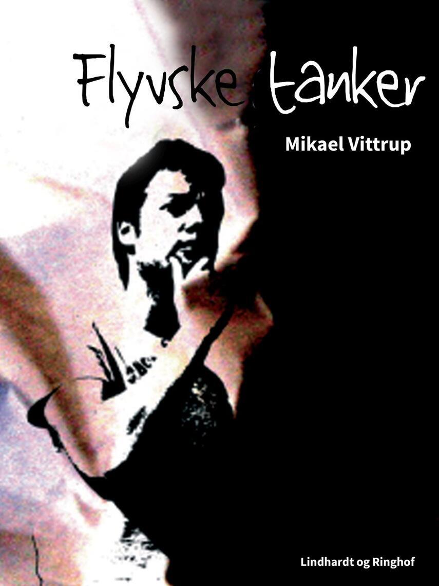 Mikael Vittrup: Flyvske tanker