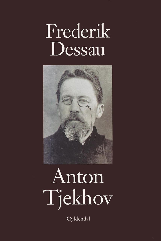 Frederik Dessau: Anton Tjekhov