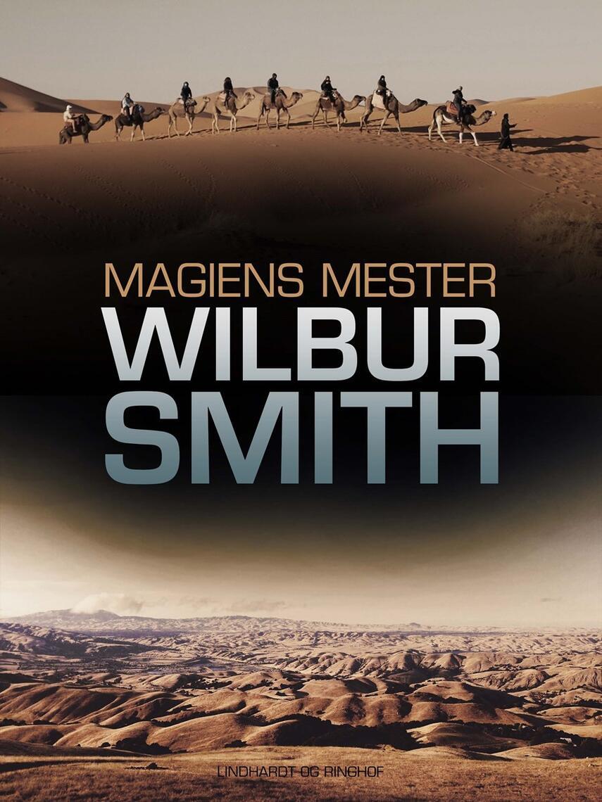 Wilbur A. Smith: Magiens mester