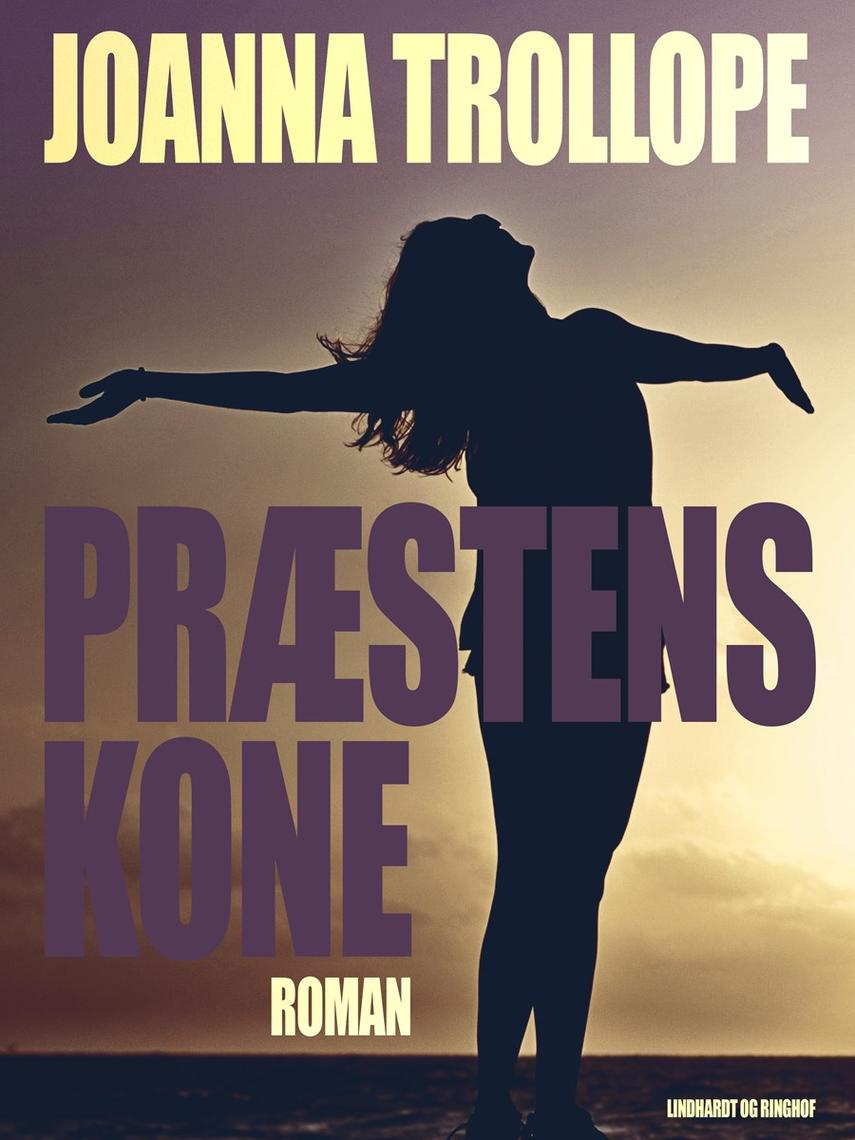 Joanna Trollope: Præstens kone