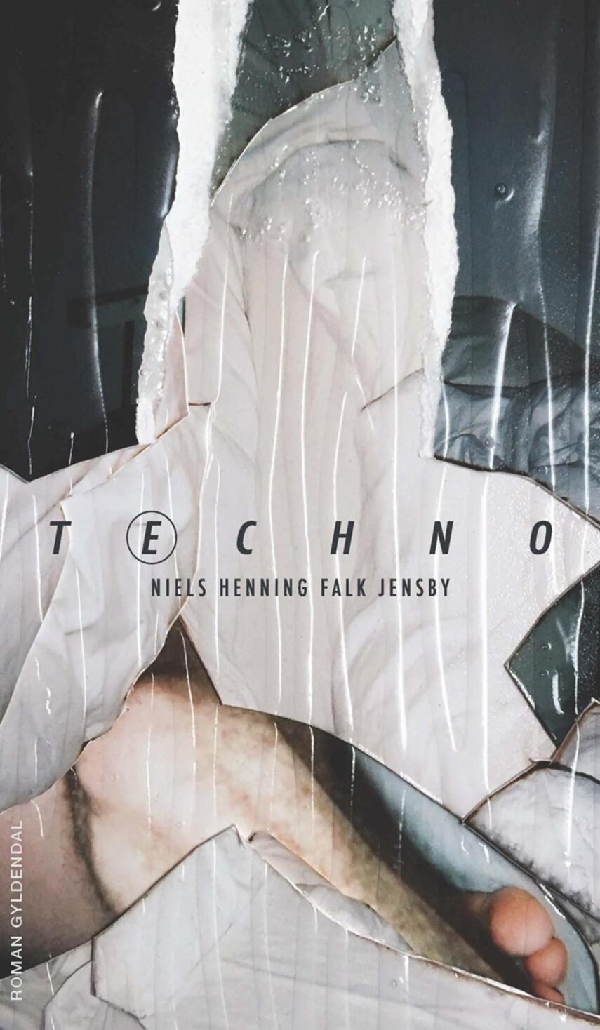 Niels Henning Falk Jensby (f. 1991): Techno : roman