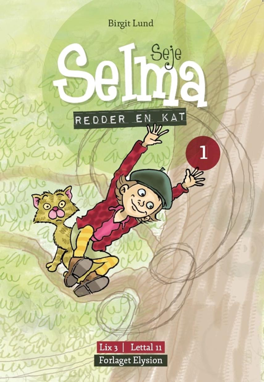 Birgit Lund (f. 1948): Seje Selma - redder en kat