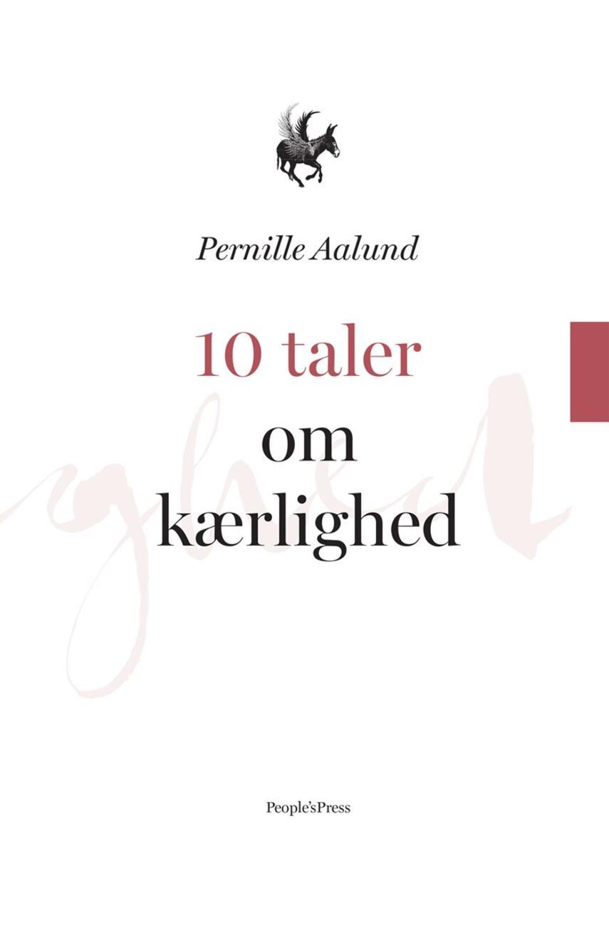 Pernille Aalund: 10 taler om kærlighed