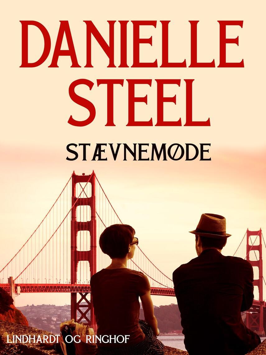 Danielle Steel: Stævnemøde