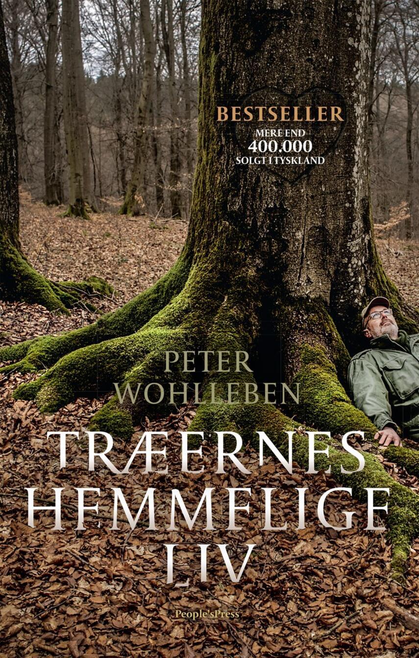 Peter Wohlleben: Træernes hemmelige liv