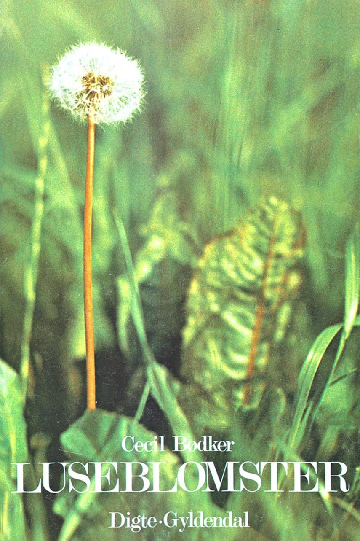 Cecil Bødker: Luseblomster : digte