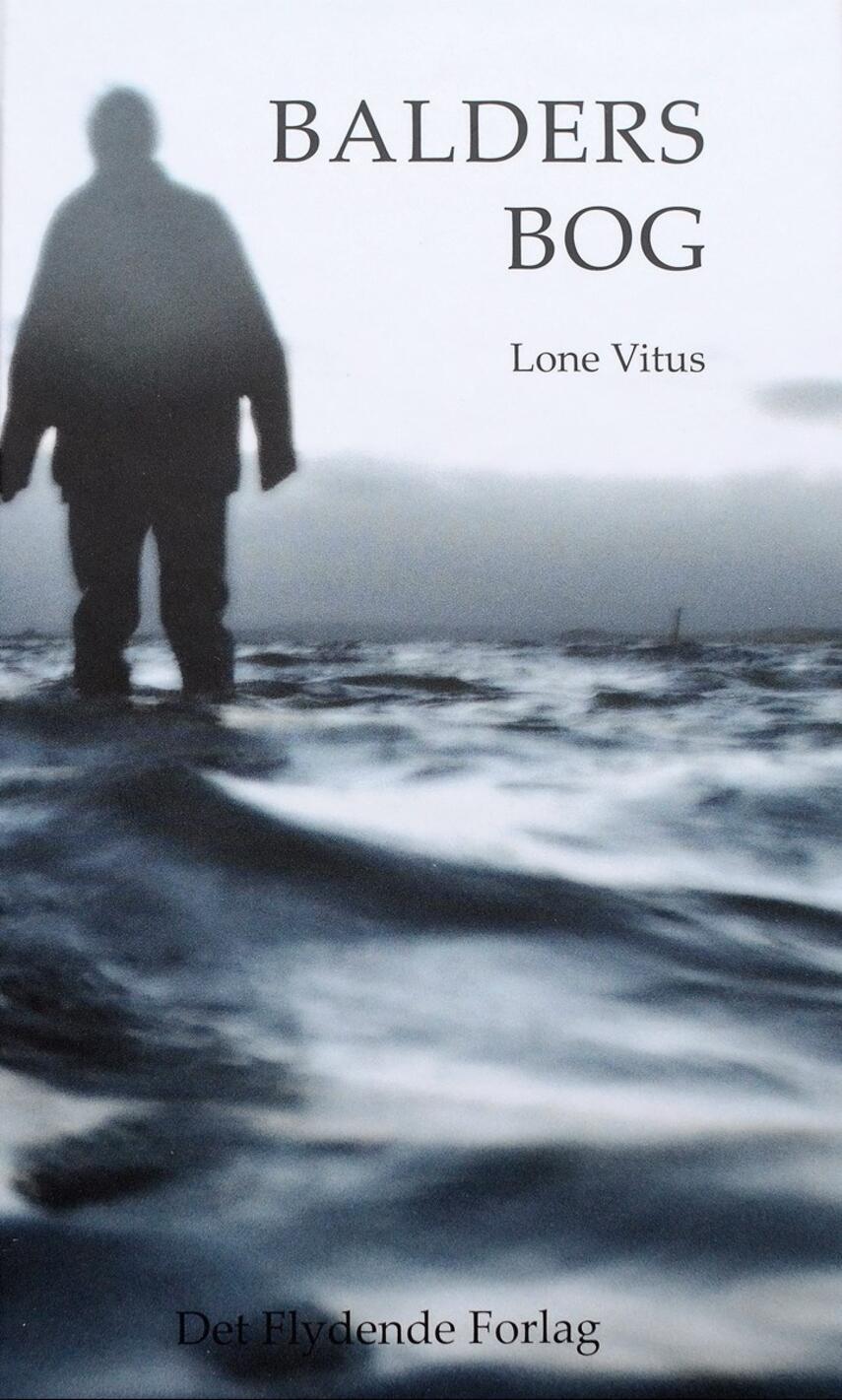Lone Vitus: Balders bog