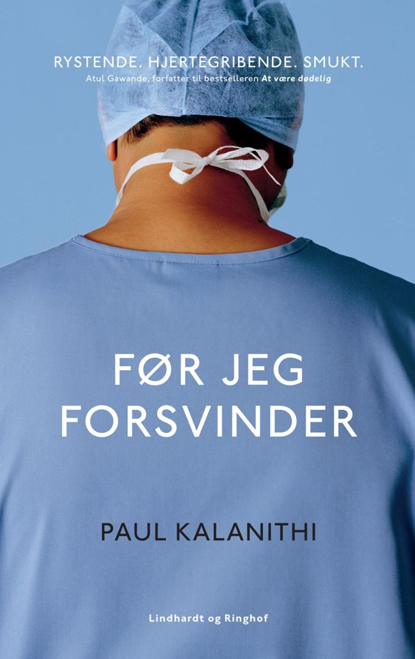Paul Kalanithi: Før jeg forsvinder