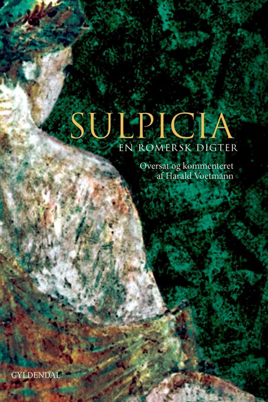 Sulpicia: Sulpicia : en romersk digter