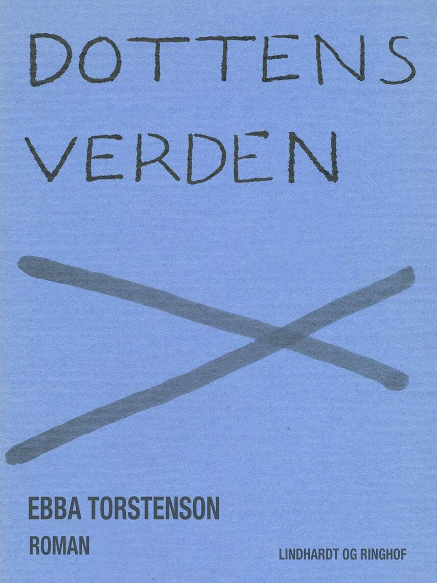 Ebba Torstenson: Dottens verden : roman