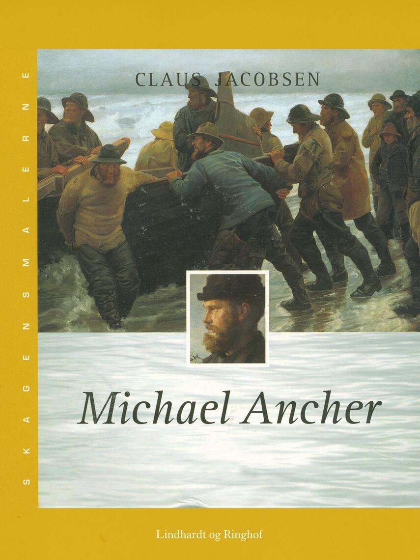 Claus Jacobsen (f. 1940): Michael Ancher