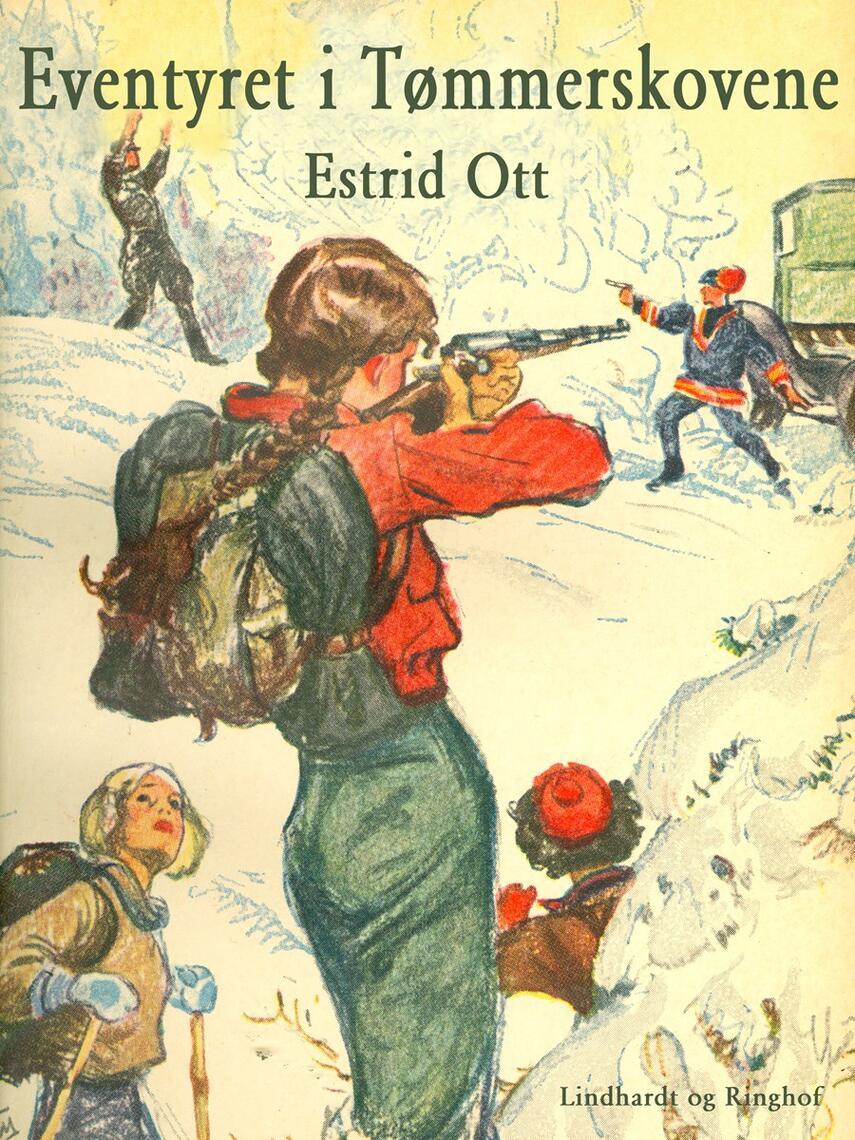 Estrid Ott: Eventyret i Tømmerskovene