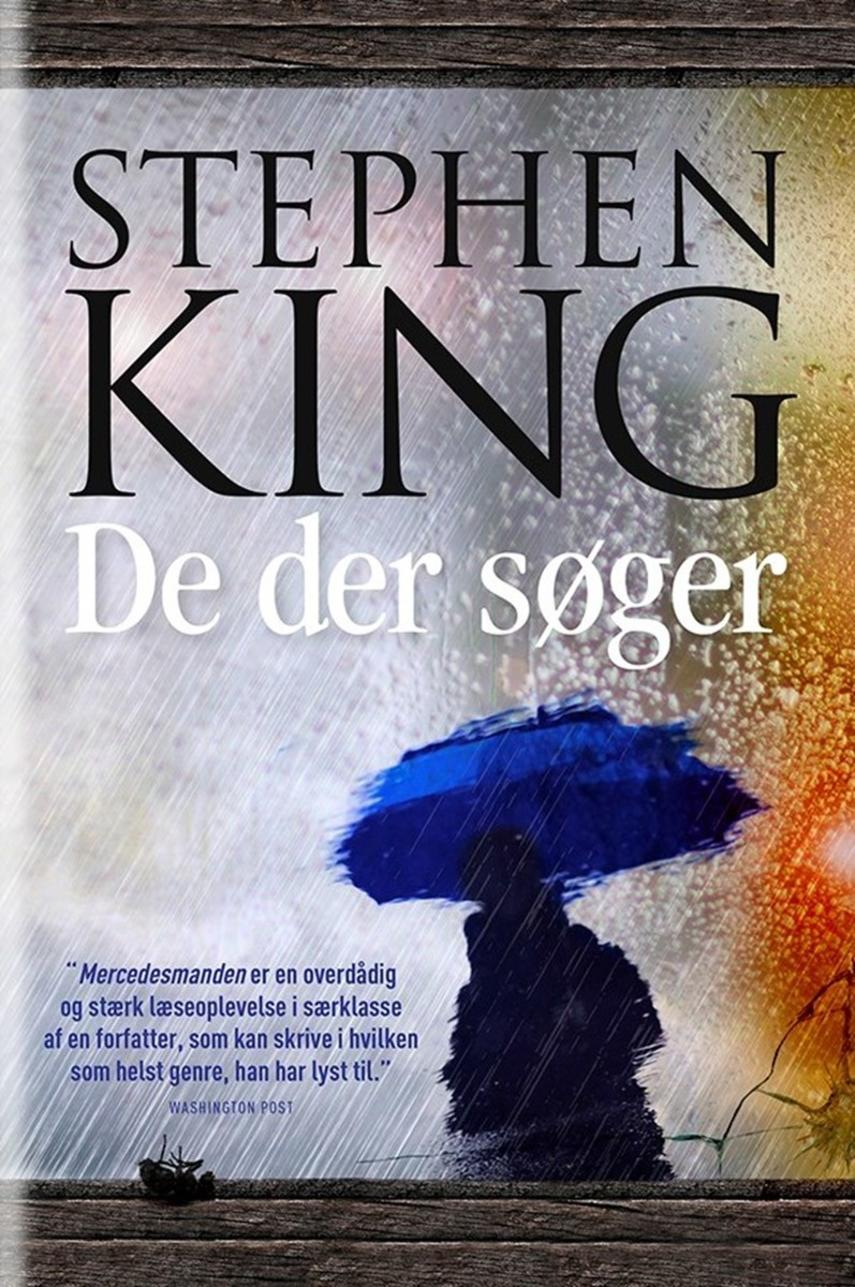 Stephen King (f. 1947): De der søger
