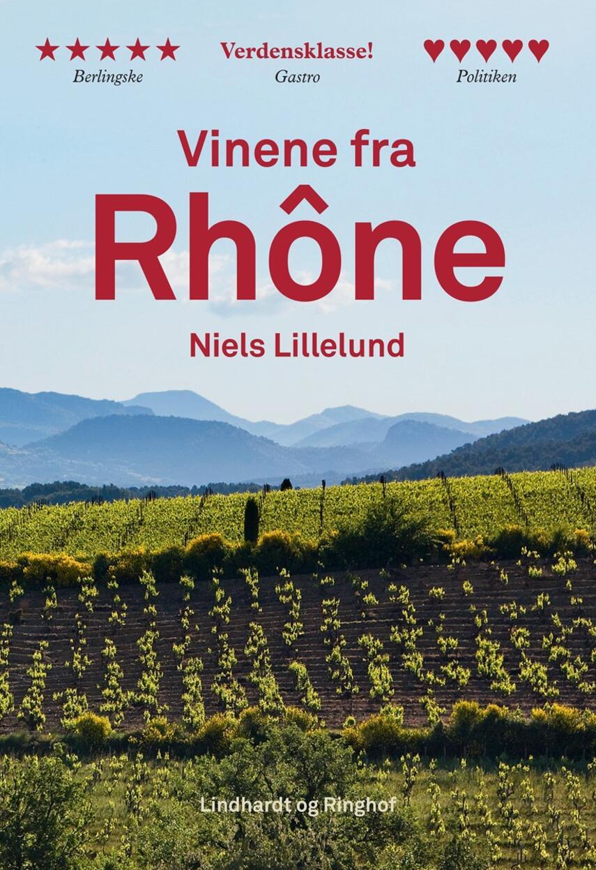 Niels Lillelund (f. 1965): Vinene fra Rhône