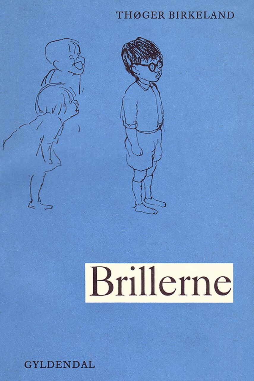 Thøger Birkeland: Brillerne