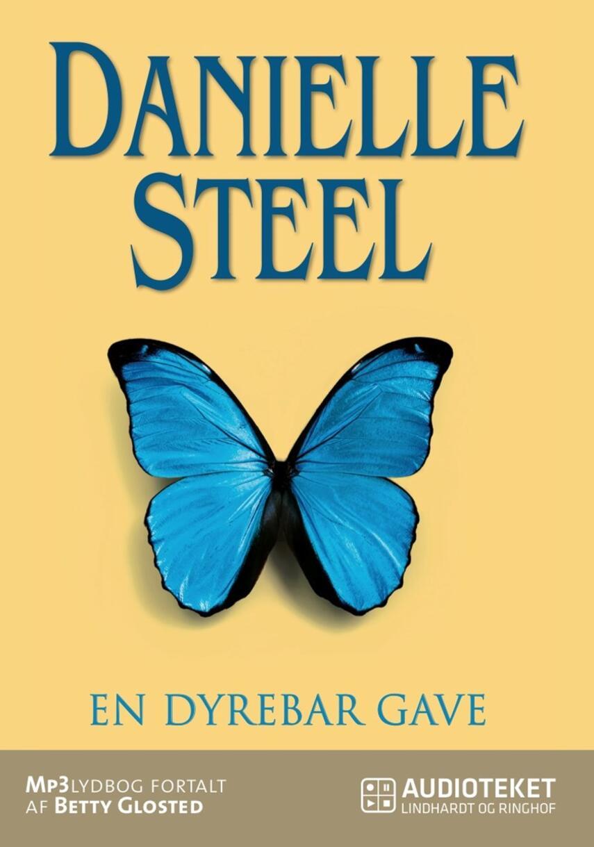 Danielle Steel: En dyrebar gave