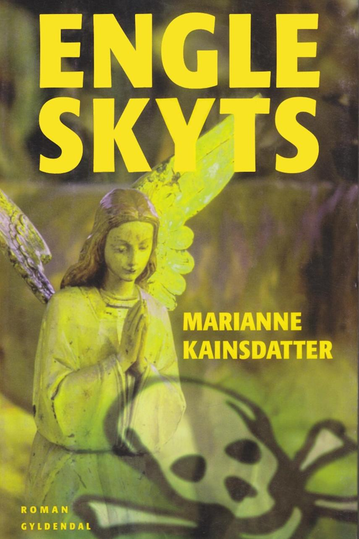Marianne Kainsdatter: Engleskyts : roman