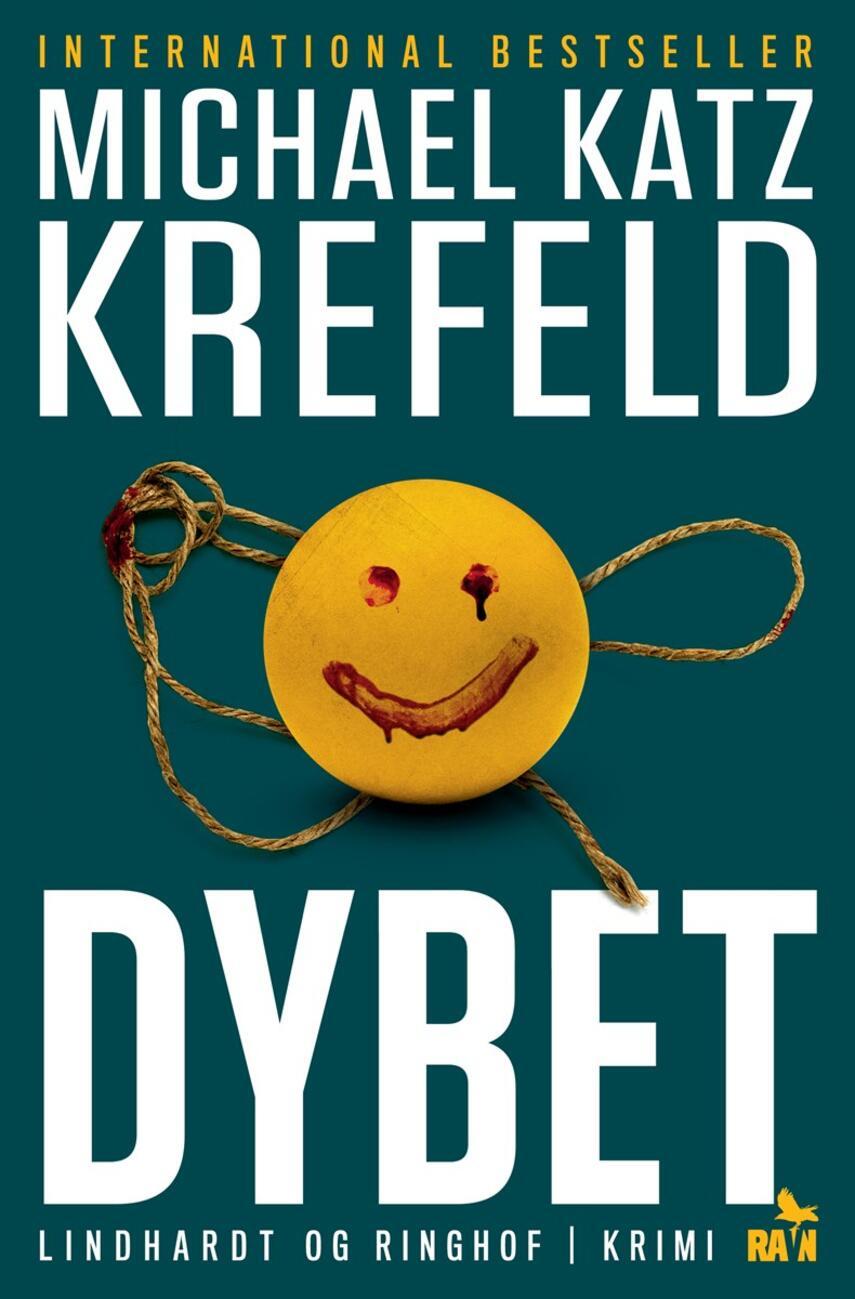 Michael Katz Krefeld: Dybet : krimi