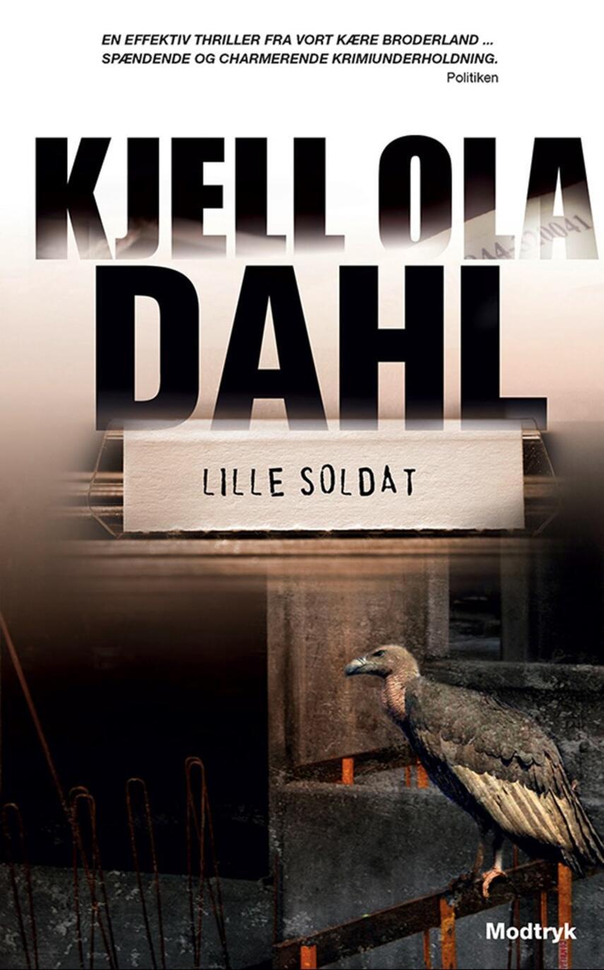 Kjell Ola Dahl: Lille soldat