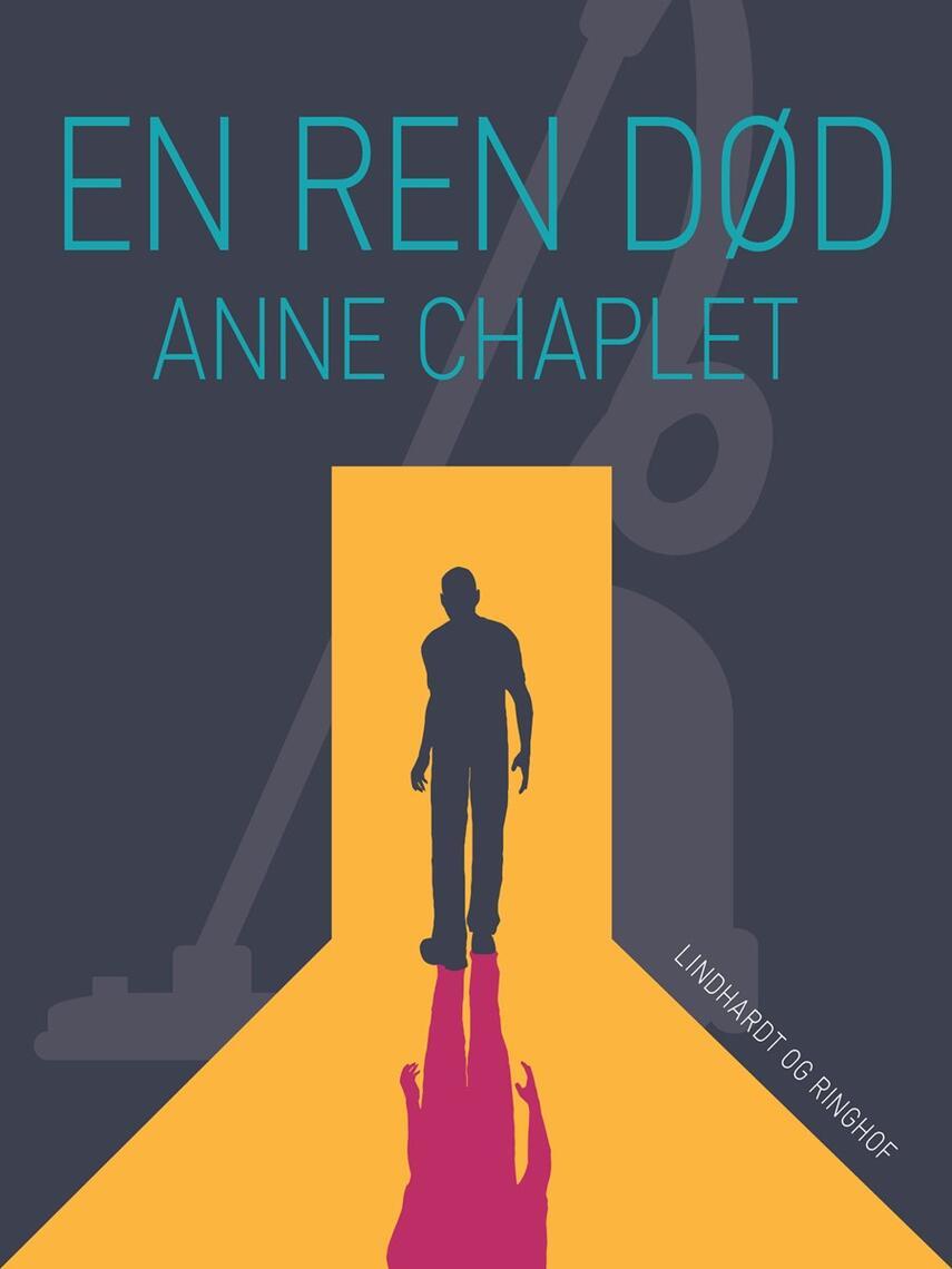 Anne Chaplet: En ren død