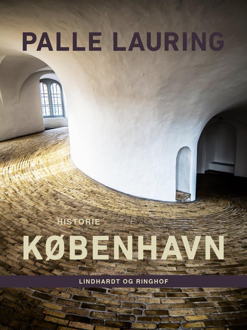 Palle Lauring: København : historie