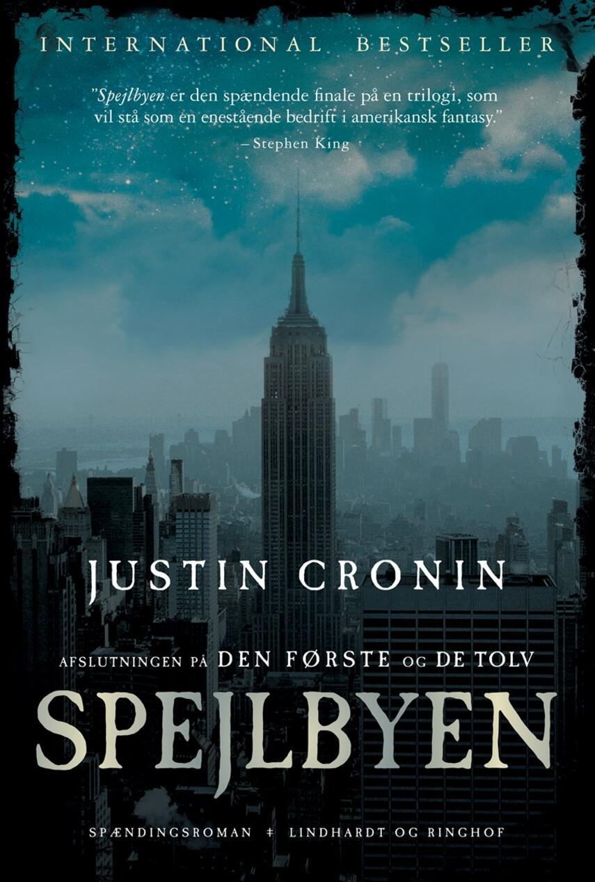 Justin Cronin: Spejlbyen : spændingsroman