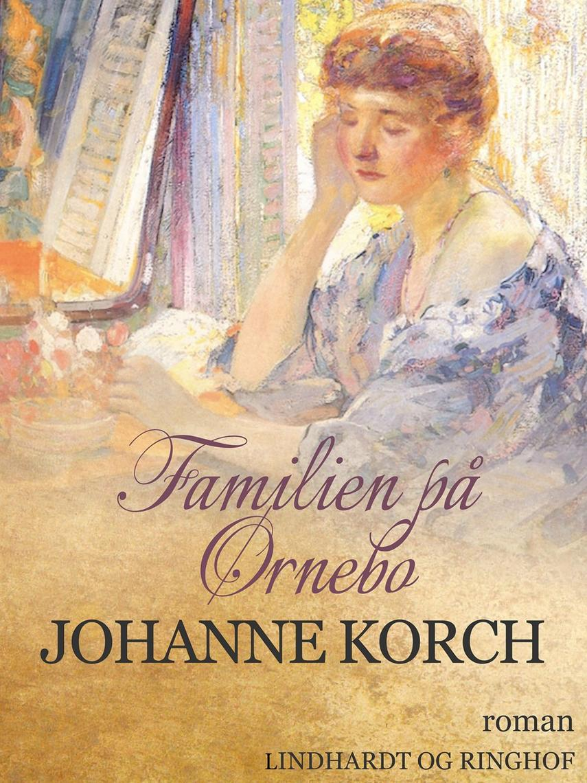 Johanne Korch: Familien på Ørnebo : roman