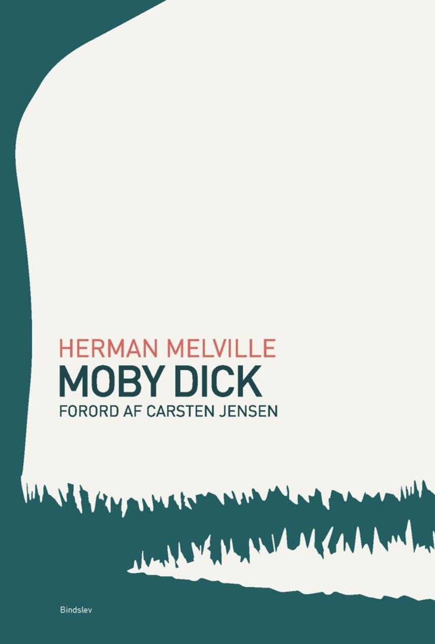 Herman Melville: Moby Dick (Ved Flemming Chr. Nielsen)