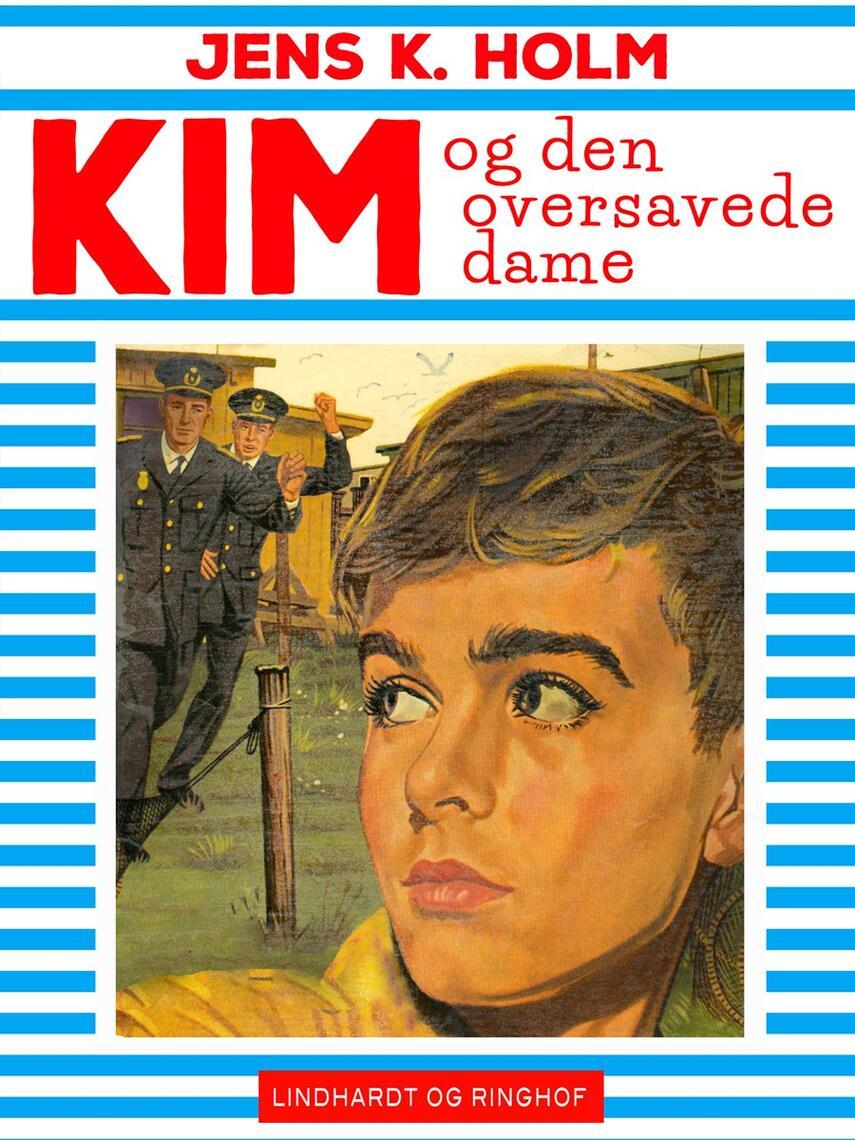 Jens K. Holm: Kim og den oversavede dame
