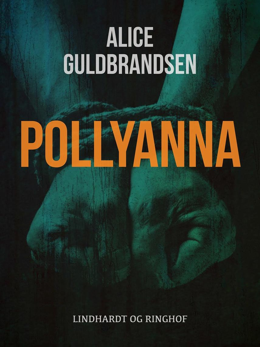 Alice Guldbrandsen: Pollyanna
