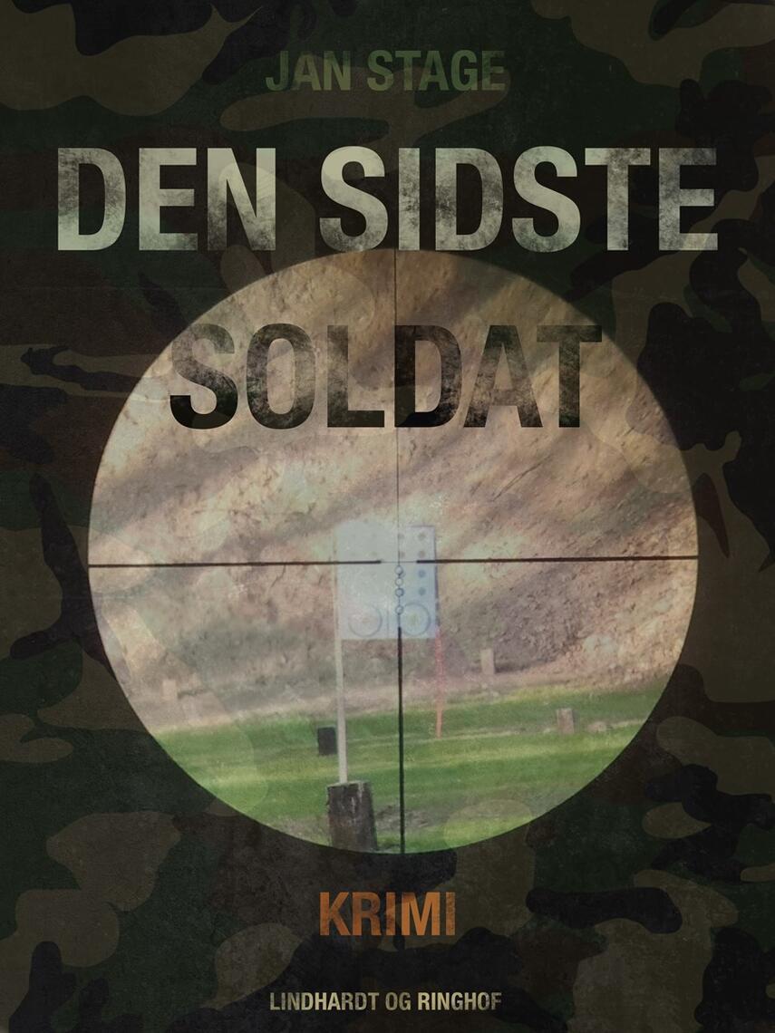 Jan Stage (f. 1937): Den sidste soldat : krimi