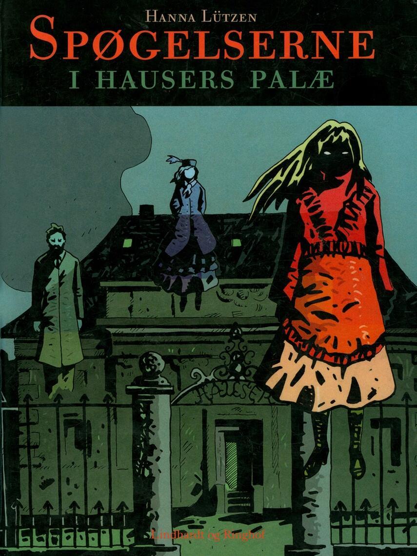 Hanna Lützen: Spøgelserne i Hausers Palæ