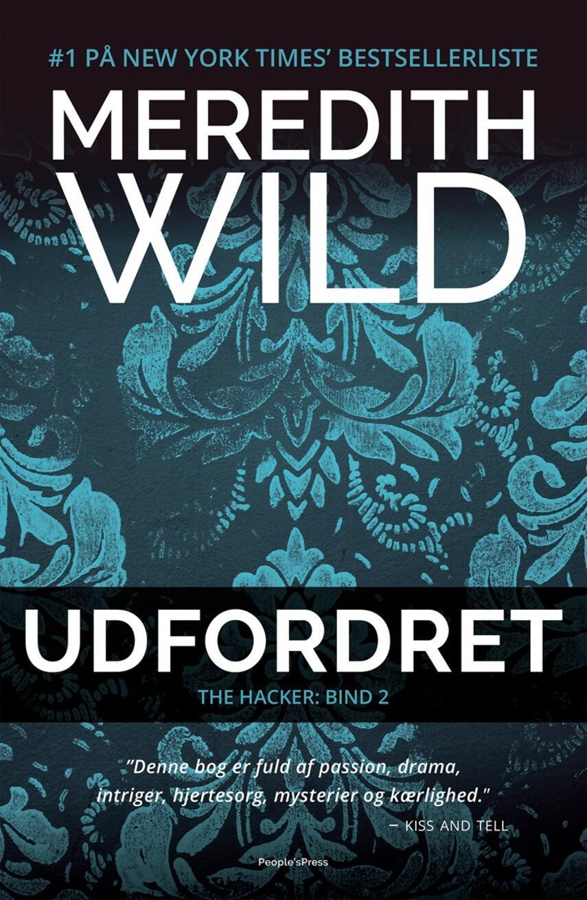 Meredith Wild: Udfordret : roman