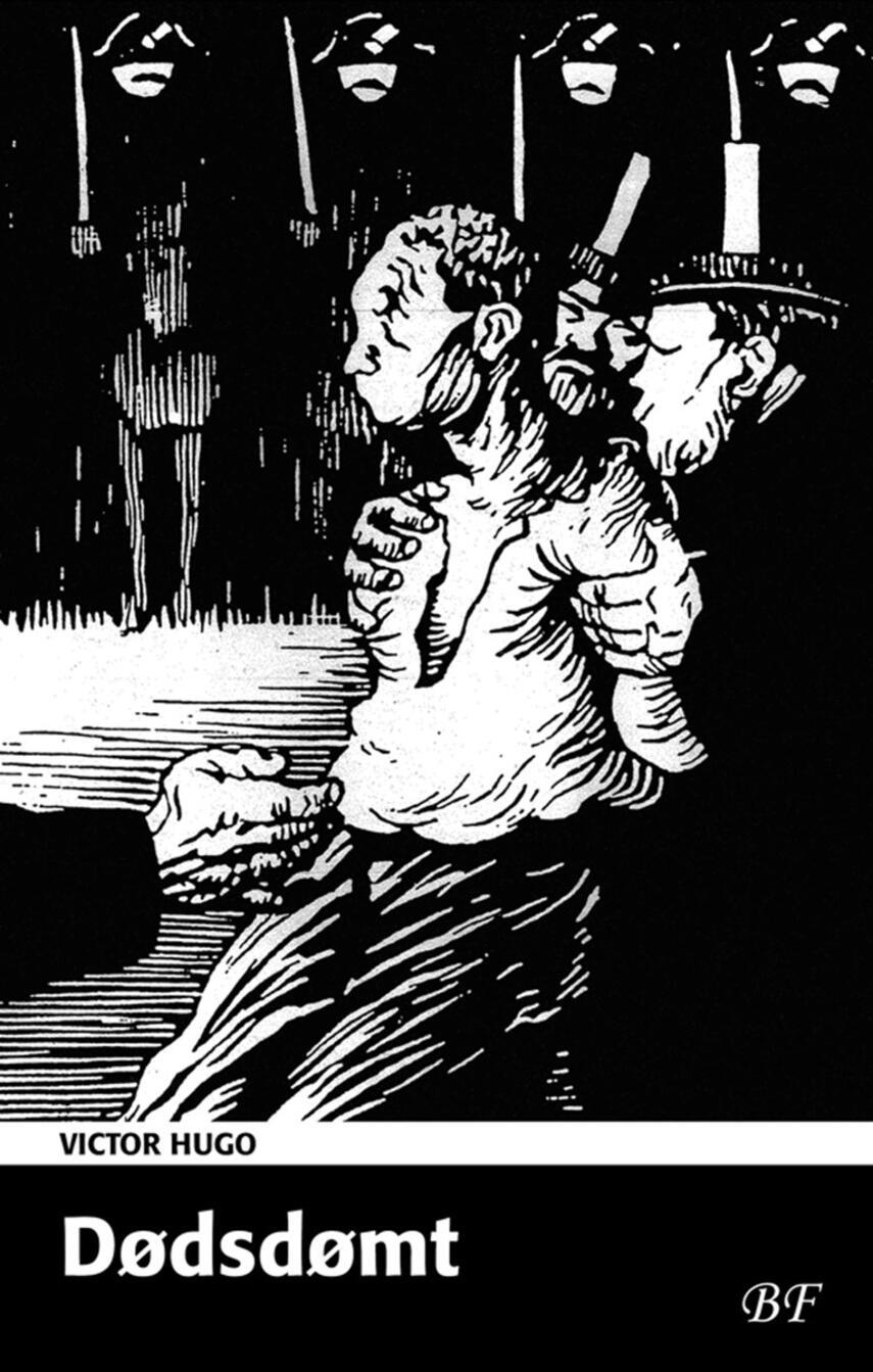 Victor Hugo: Dødsdømt