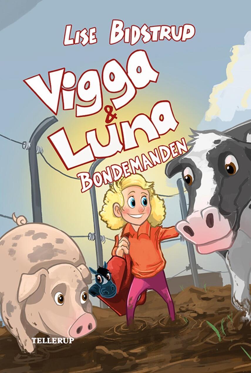 Lise Bidstrup: Vigga & Luna - bondemanden