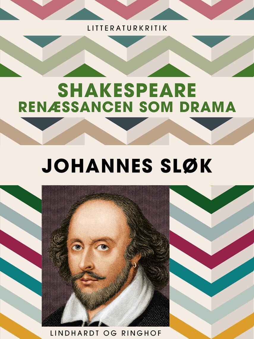 Johannes Sløk: Shakespeare : renæssancen som drama