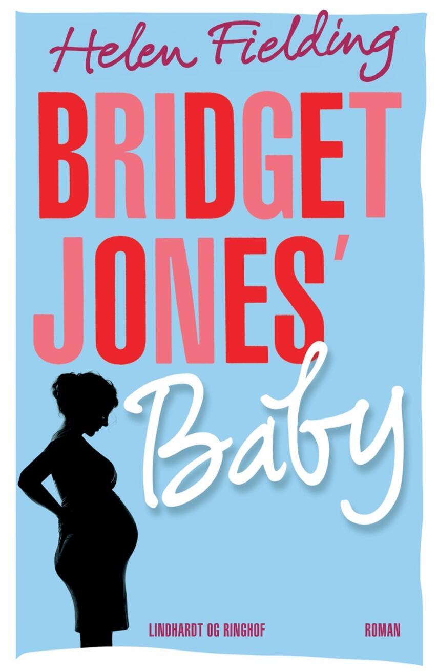 Helen Fielding: Bridget Jones' baby : roman