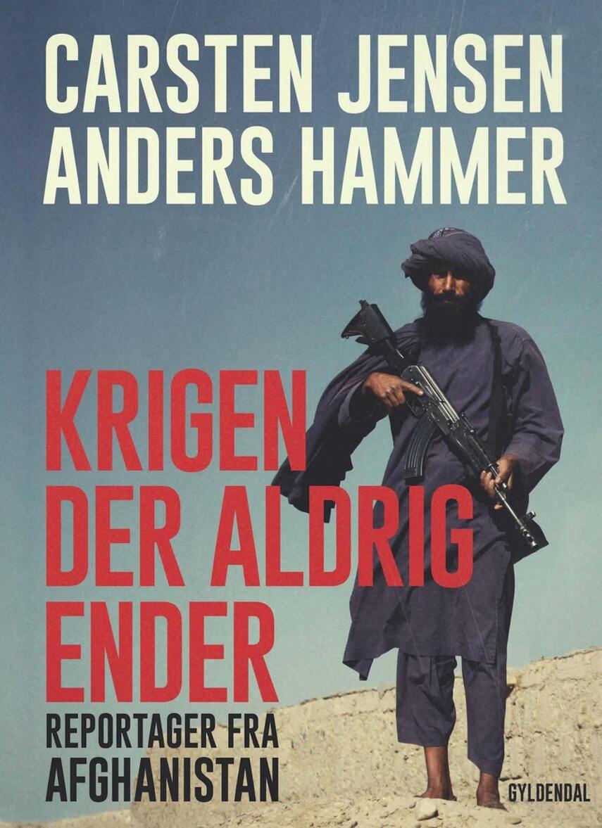 Carsten Jensen, Anders Hammer: Krigen der aldrig ender