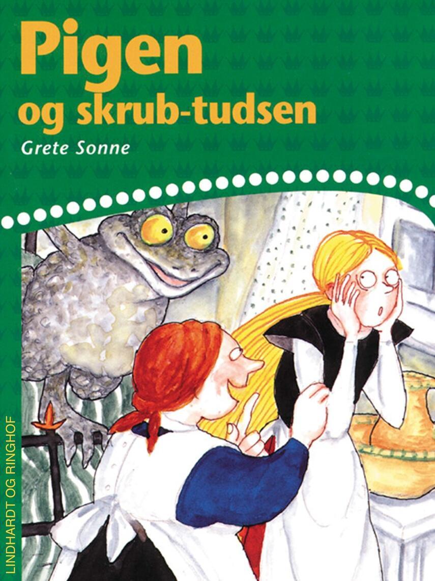 Grete Sonne (f. 1948): Pigen og skrubtudsen