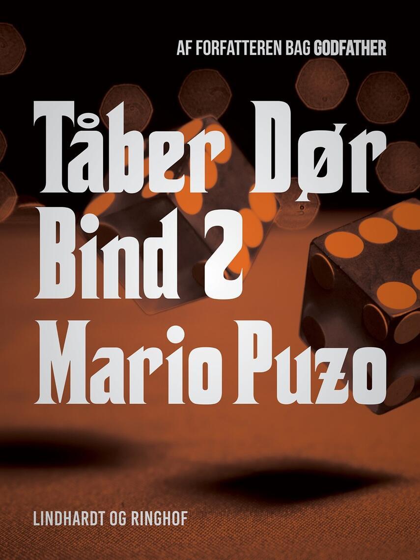 Mario Puzo: Tåber dør. Bind 2