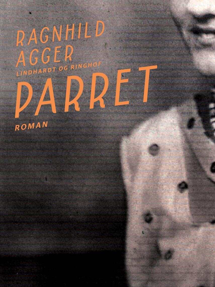 Ragnhild Agger: Parret : roman