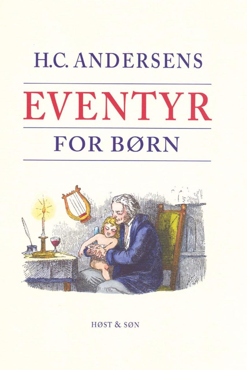 H. C. Andersen (f. 1805): H.C. Andersens eventyr for børn