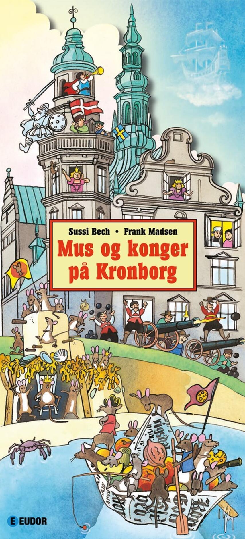 Sussi Bech, Frank Madsen (f. 1962): Mus og konger på Kronborg