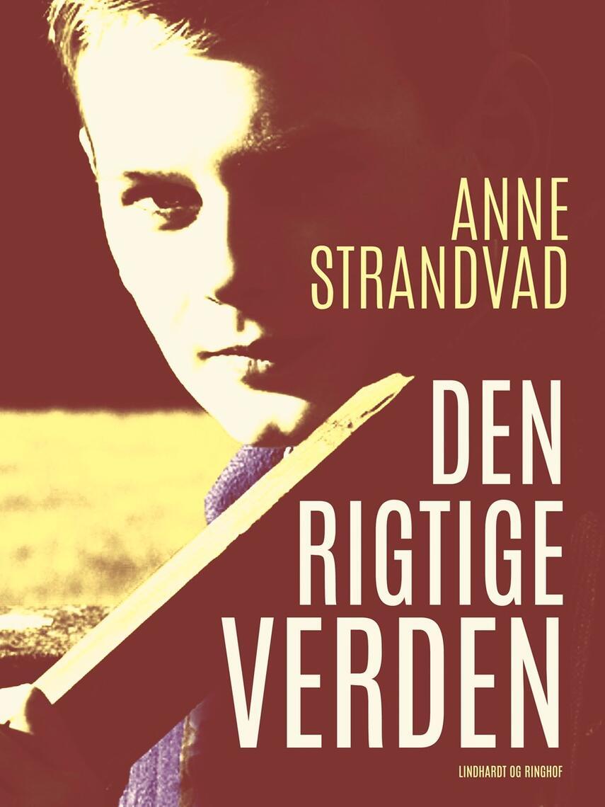 Anne Strandvad: Den rigtige verden