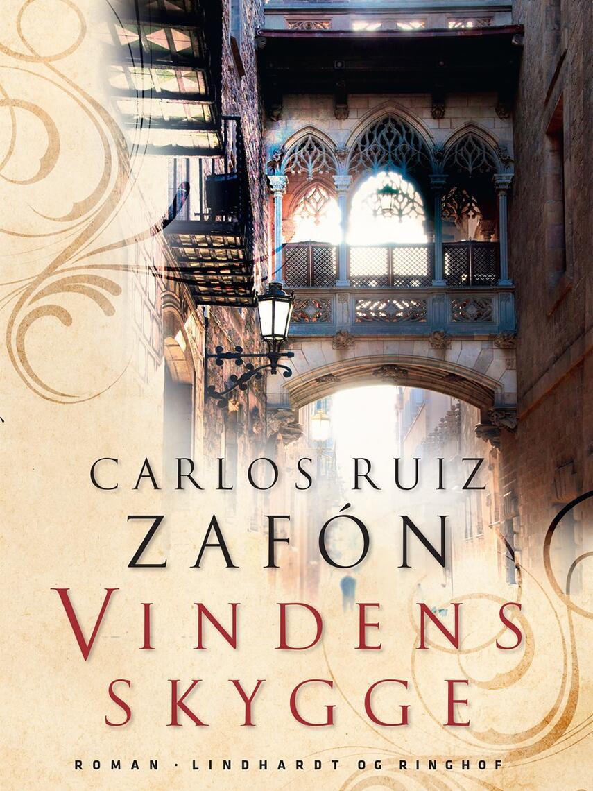 Carlos Ruiz Zafón: Vindens skygge : roman