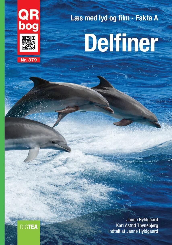 Janne Hyldgaard, Kari Astrid Thynebjerg: Delfiner
