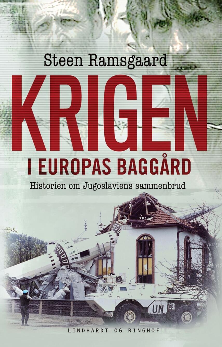 Steen Ramsgaard: Krigen i Europas baggård : historien om Jugoslaviens sammenbrud (mp3)