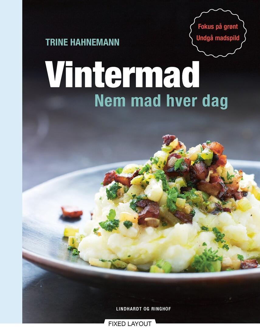 Trine Hahnemann: Vintermad : nem mad hver dag