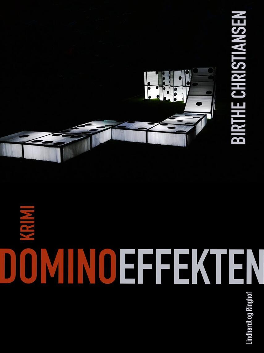 Birthe Christiansen (f. 1927): Dominoeffekten : krimi